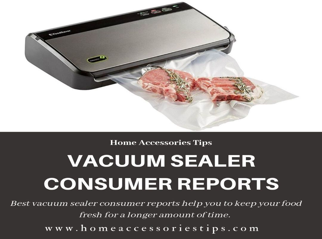 Best Vacuum Sealer Consumer Reports Top Rated 2019 Buying