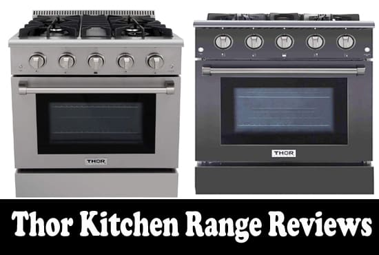 Thor Kitchen Range Reviews | Pros & Cons with Buying Guide 2020
