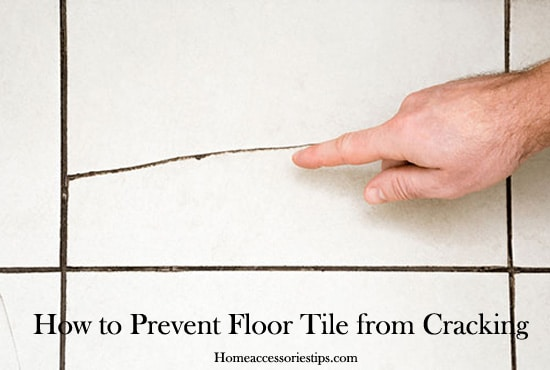How to Prevent Floor Tile from Cracking